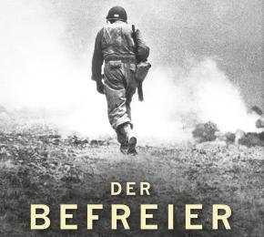 """Amerikaner in Europa während des Zweiten Weltkriegs: Alan Kershaw – """"Der Befreier""""#Rezension"""